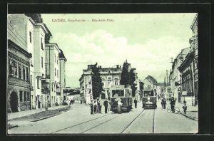 AK Ujvidèk, Elisabeth-Platz mit Strassenbahnen