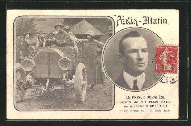 AK Raid Pékin-Matin, Le Prince Borghèse in seinem Itala Rennwagen
