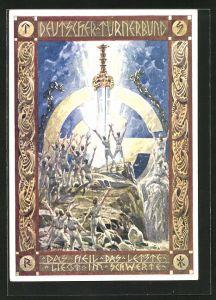 Künstler-AK Wien, 2. Bundesturnfest 1926, Das Heil das Letzte liegt im Schwerte, , Deutscher Turnerbund