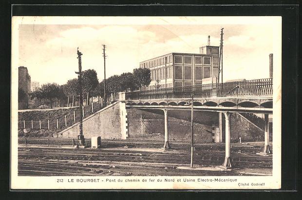 AK Le Bourget, Pont du chemin de fer du Nord et Usine Electro-Mécanique