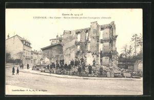 AK Luneville, Rue Carnot, Maison detruite pendant l`occupation allemande, Guerre de 1914-15