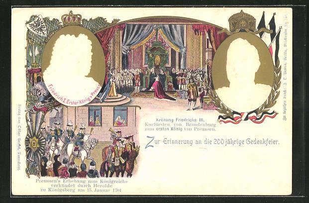 Präge-AK von Preussen, Erinnerung an die 200 jährige Gedenkfeier, Friedrich I. König von Preussen und Kaiser Wilhelm II