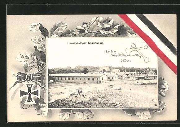Passepartout-AK Markendorf, Barackenlager, Reichsfahne, Eichblätter und Eisernes Kreuz