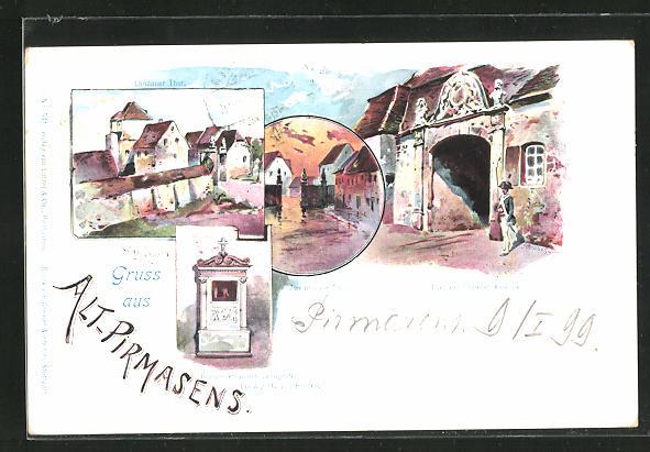Lithographie Alt-Pirmasens, Zweibrückar Thor, Thor der früheren Kaserne, Landauer Thor