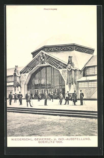 AK Görlitz, Niederschl. Gewerbe- und Industrie-Ausstellung 1905, Haupteingang