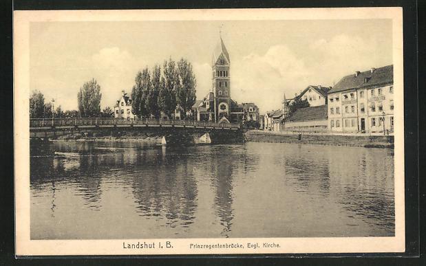 AK Landshut i.B., Prinzregentenbrücke und evangelische Kirche