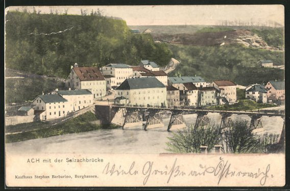 AK Ach, Ortsansicht mit der Salzachbrücke