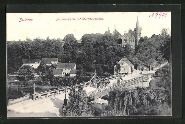 AK Zwickau, Ortsansicht mit Paradiesbrücke und Ebertschlösschen