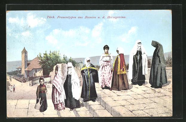 AK Türkische Frauentypen aus Bosnien u. d. Herzegovina beim Spaziergang