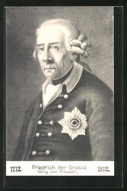 AK Friedrich der Grosse, König von Preussen, 1712 - 1912, Brustportrait