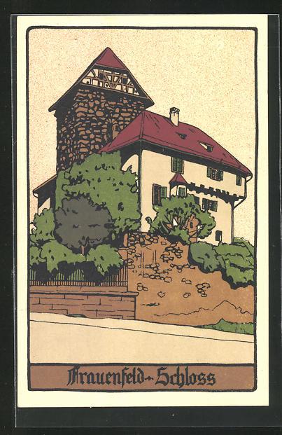 Steindruck-AK Frauenfeld, Ansicht vom Schloss