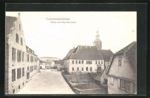 AK Tauberbischofsheim, Neues und altes Schulhaus