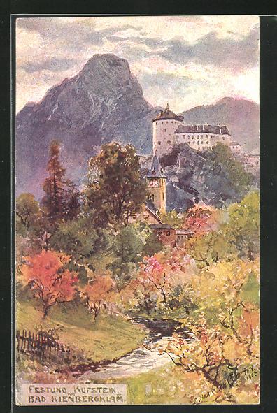 Künstler-AK Edward Harrison Compton: Festung Kufstein, gesehen von Bad Kienbergklam