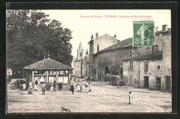 AK Ludres, Le Lavior et Rue de la Gare
