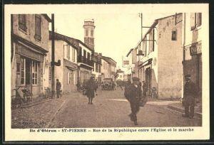 AK St-Pierre / Ile d`Oléron, Rue de la République entre l`Eglise et le Marché