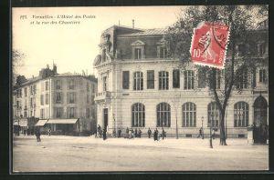 AK Versailles, L`Hotel des Postes et la rue des Chantiers