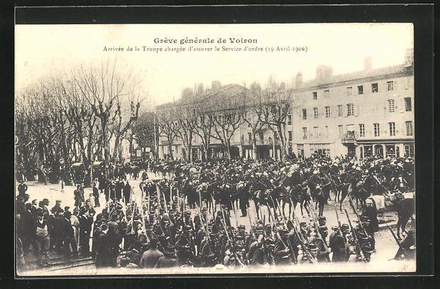 AK Voiron, Grève générale, Arrivée de la Troupe chargée d`assurer le Service d`ordre 1906, Generalstreik