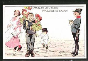 Künstler-AK sign. X. Wehrl: Schweizer Soldat in Uniform und eine Familie, Unmöglich zu grüssen