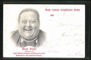 AK Portrait Komiker Oscar Freyer grinst, Mitglied v. Emil Winter-Tymians berühmten Humoristen u. Quartettsängern