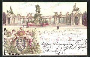Lithographie Berlin, 100 jährige Geburtstagsfeier Kaiser Wilhelm I. 1897, Nationaldenkmal Kaiser Wilhelm I.