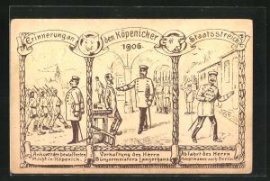 Künstler-AK Berlin-Köpenick, Erinnerung an den Köpenicker Staatsstreich 1906, Hauptmann von Köpenick