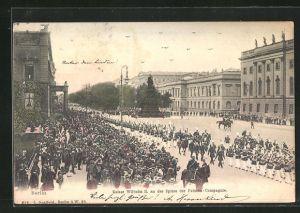 AK Berlin, Kaiser Wilhelm II. an der Spitze der Fahnen-Compagnie