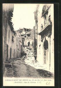 AK Rognes, Tremblement de terre 11 Juin 1909, Rue du Chateau
