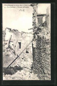 AK St-Cannat, Tremblement de terre 11 Juin 1909, Maison dévastée