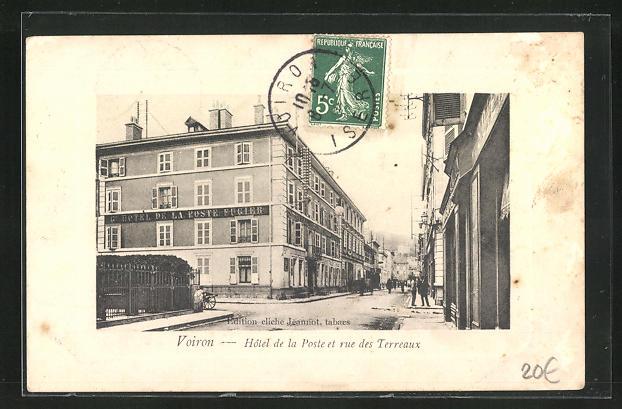 AK Voiron, Hotel de la Poste et rue des Terreaux