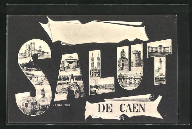 AK Caen, Schriftzug Salut als Fotomontage mit Ortspartien, Kirche, Turm