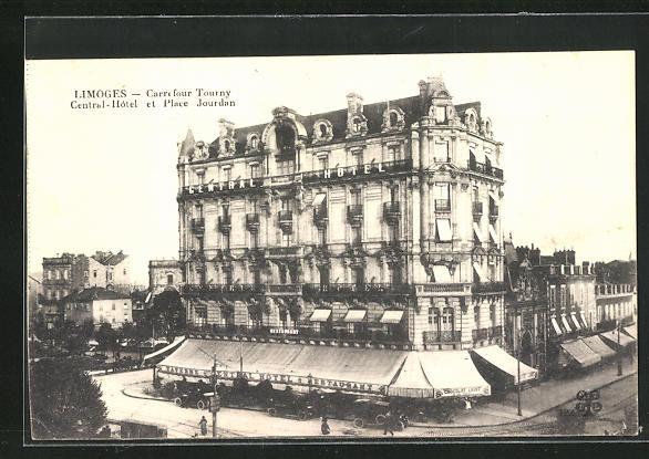 AK Limoges, Carrefour Tourny, Central-Hotel et Place Jourdan