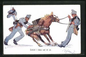 Künstler-AK Fritz Schönpflug: Schiab i denn net eh an, Soldaten versuchen ein Pferd zum Laufen zu bewegen