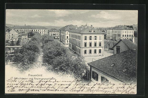 AK Frauenfeld, Schulhäuser und Regierungsgebäude