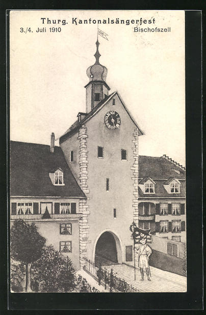 AK Bischofszell, Thurg. Kantonalsängerfest 1910, Sänger mit Flagge vor dem Stadttor