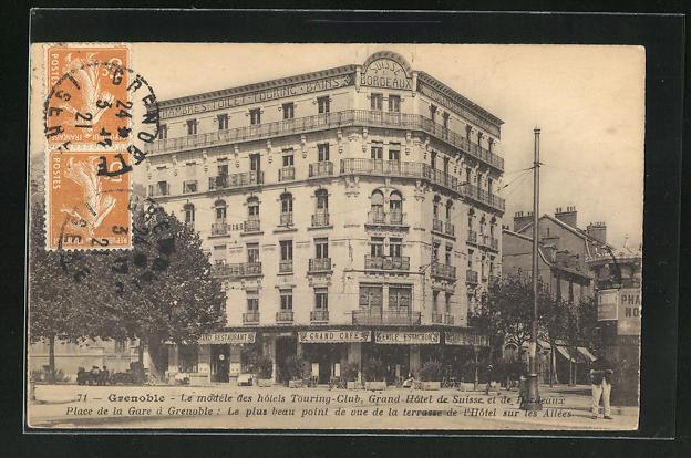 AK Grenoble, Le modele des hotels Touring-Club, Grand Hotel de Suisse et de Bordeaux, Place de la Gare 0
