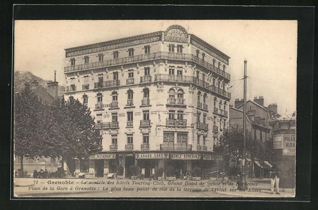 AK Grenoble, Le modele des hotels Touring-Club, Grand Hotel de Suisse et de Bordeaux, Place de la Gare