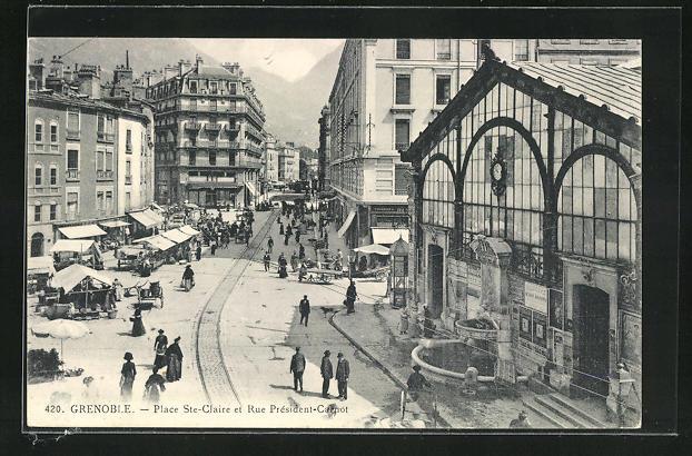 AK Grenoble, Place Ste-Claire et Rue President-Carnot