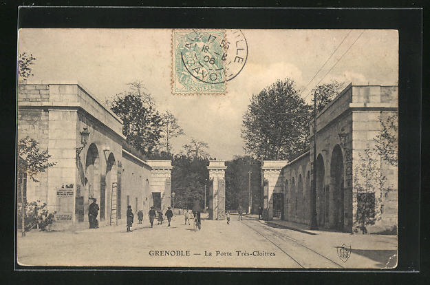 AK Grenoble, La Porte Tres-Cloitres 0
