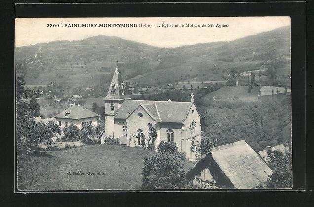 AK Saint-Mury-Monteymond, L`Eglise et le Mollard de Ste-Agnes