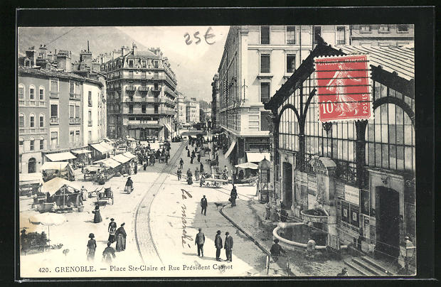 AK Grenoble, Place Ste-Claire et Rue President Carnot