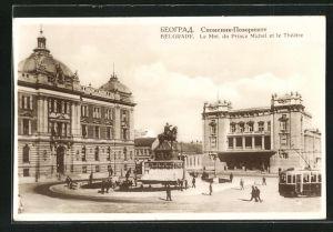 AK Belgrade, Le Mnt. du Prince Michel et le Theatre