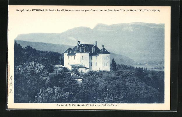 AK Eybens, Le Chateau construit par Christine de Bourbon fille de Henri IV