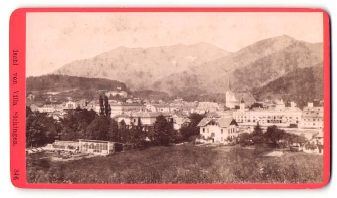 Fotografie Würthle & Spinnhirn, Salzburg, Ansicht Ischl, Ortschaft von Villa Sickingen gesehen