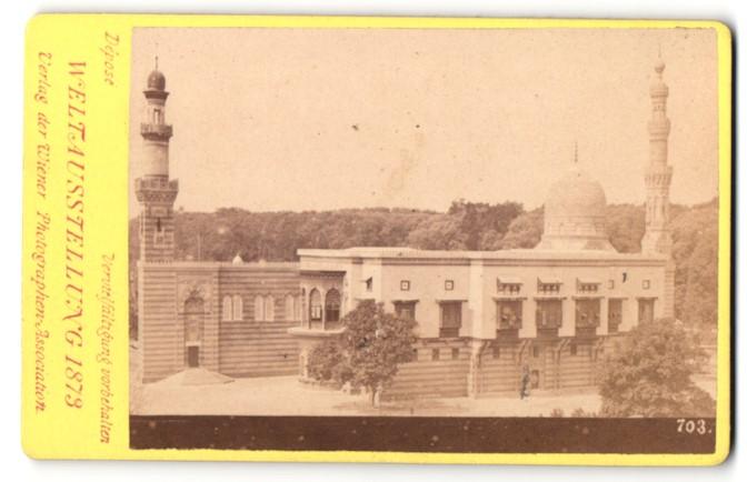 Fotografie Photographen-Association, Wien, Ansicht Wien, Weltausstellung 1873, Pavillon mit Minarett