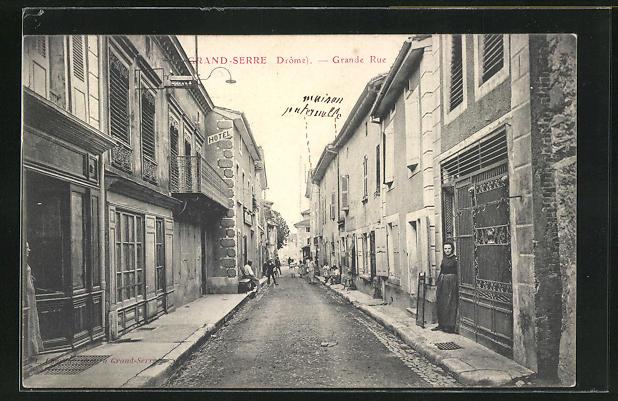 AK Grand-Serre, Grande Rue, Partie mit Hotel