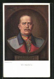 Künstler-AK H. Ulmer: Ludendorff, Wir machen`s