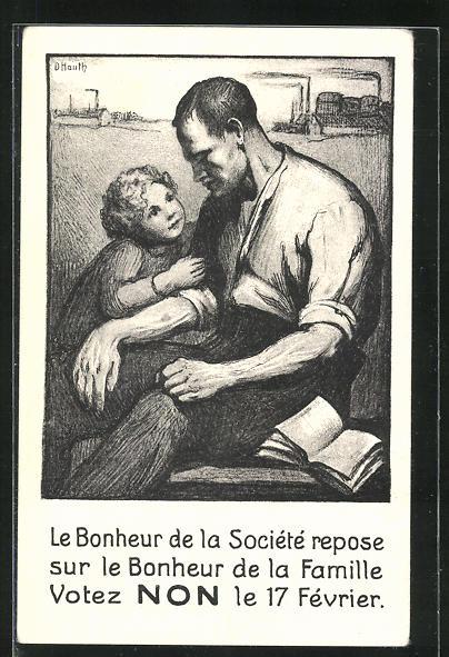Künstler-AK Le Bonheur de la Société..., Aufforderung gegen die Arbeitszeitverlängerung zu stimmen
