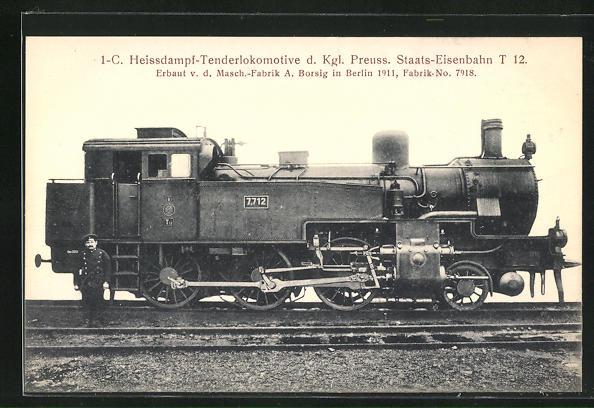 AK Berlin, Masch. -Fabrik A. Borsig, 1-c. Heissdampf-Tenderlokomotive d. Kgl. Preuss. Staats-Eisenbahnt T 12, Erb. 1911