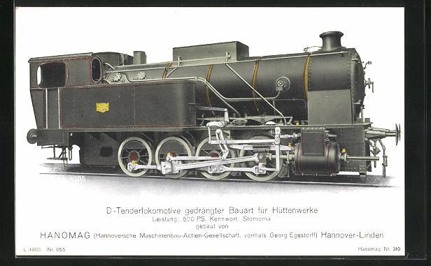 AK Hannover-Linden, Hanomag, D-Tenderlokomotive gedrängter Bauart für Hüttenwerke