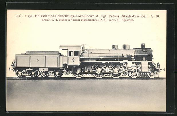 AK 2-C. 4zyl. Heissdampf-Schnellzugs-Lokomotive d. Kgl. Preuss. Staats-Eisenbahn S. 10.